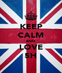 KEEP CALM AND LOVE 5H - Personalised Poster A4 size