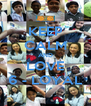 KEEP CALM AND LOVE 6 - LOYAL - Personalised Poster A4 size
