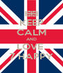 KEEP CALM AND LOVE  7 HAPPY - Personalised Poster A4 size