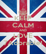 KEEP CALM AND LOVE 7Adorable! - Personalised Poster A4 size