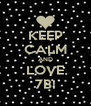 KEEP CALM AND LOVE 7B! - Personalised Poster A4 size