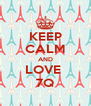 KEEP CALM AND LOVE  7Q - Personalised Poster A4 size