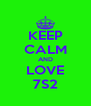 KEEP CALM AND LOVE 7S2 - Personalised Poster A4 size