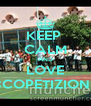 KEEP  CALM AND LOVE 8COPETIZIONE - Personalised Poster A4 size
