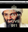 KEEP CALM AND  LOVE 911 - Personalised Poster A4 size