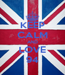 KEEP CALM AND LOVE 94 - Personalised Poster A4 size