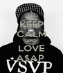 KEEP CALM AND LOVE A$AP  - Personalised Poster A4 size