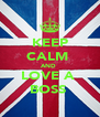 KEEP CALM  AND  LOVE A  BOSS  - Personalised Poster A4 size