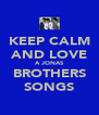 KEEP CALM AND LOVE A JONAS BROTHERS SONGS - Personalised Poster A4 size