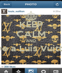 KEEP CALM AND Love a Luis Vuitton   - Personalised Poster A4 size