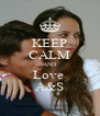 KEEP CALM AND Love  A&S - Personalised Poster A4 size