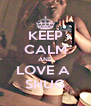 KEEP CALM AND LOVE A  SHUG - Personalised Poster A4 size