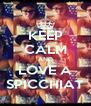 KEEP CALM AND LOVE A SPICCHIAT - Personalised Poster A4 size