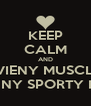 KEEP CALM AND LOVE A VIENY MUSCLEY TALL TAN FUNNY SPORTY HOT GUY - Personalised Poster A4 size