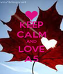 KEEP CALM AND LOVE A5 - Personalised Poster A4 size