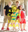KEEP CALM AND LOVE A&A - Personalised Poster A4 size