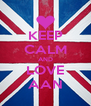 KEEP CALM AND LOVE AAN - Personalised Poster A4 size