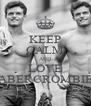 KEEP CALM AND LOVE ABERCROMBIE - Personalised Poster A4 size
