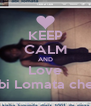KEEP CALM AND Love Abi Lomata cheri - Personalised Poster A4 size