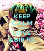 KEEP CALM AND LOVE ABIR RK - Personalised Poster A4 size