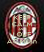 KEEP CALM AND LOVE AC.Milan - Personalised Poster A4 size