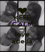 KEEP CALM AND love adella - Personalised Poster A4 size