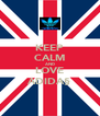 KEEP CALM AND LOVE ADIDA§ - Personalised Poster A4 size