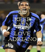 KEEP CALM AND LOVE ADRIANO - Personalised Poster A4 size