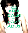 KEEP CALM AND LOVE ADU$ - Personalised Poster A4 size