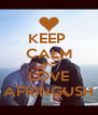 KEEP  CALM AND LOVE AFRINGUSH - Personalised Poster A4 size