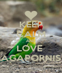KEEP CALM AND LOVE  AGAPORNIS - Personalised Poster A4 size