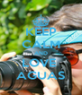 KEEP CALM AND LOVE  AGUAS - Personalised Poster A4 size