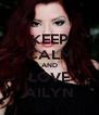 KEEP CALM AND LOVE AILYN - Personalised Poster A4 size