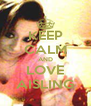 KEEP CALM AND LOVE AISLING - Personalised Poster A4 size