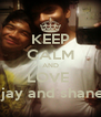 KEEP CALM AND LOVE  ajay and shane  - Personalised Poster A4 size