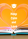 Keep Calm and Love AJUGEJIGU - Personalised Poster A4 size