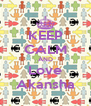 KEEP CALM AND Love Akansha - Personalised Poster A4 size
