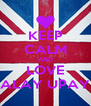 KEEP CALM AND LOVE ALAY UPAY - Personalised Poster A4 size