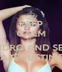 KEEP CALM AND LOVE ALEJANDRO AND SELENA GOMEZ BUT HATE JUSTIN BIEBER - Personalised Poster A4 size