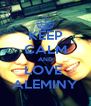 KEEP CALM AND LOVE  ALEMINY - Personalised Poster A4 size