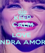 KEEP CALM AND LOVE  ALESSANDRA AMOROSO <3 - Personalised Poster A4 size
