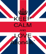 KEEP CALM AND LOVE Alion4ik` - Personalised Poster A4 size