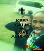 KEEP CALM AND LOVE ALISHA:* - Personalised Poster A4 size