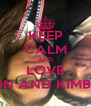 KEEP CALM AND LOVE ALISON AND KIMBERLY  - Personalised Poster A4 size