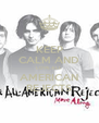 KEEP CALM AND LOVE ALL AMERICAN REJECTS - Personalised Poster A4 size