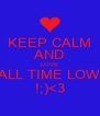 KEEP CALM AND LOVE ALL TIME LOW !;)<3 - Personalised Poster A4 size