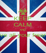 KEEP CALM AND love all your freand  - Personalised Poster A4 size