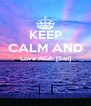 KEEP CALM AND Love Allah [Swt]   - Personalised Poster A4 size