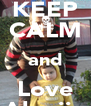 KEEP CALM and Love Aloxiix - Personalised Poster A4 size