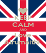 KEEP CALM AND Love Alrumaithi  - Personalised Poster A4 size